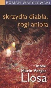 Skrzydła diabła rogi anioła mówi Mario Vargas Llosa