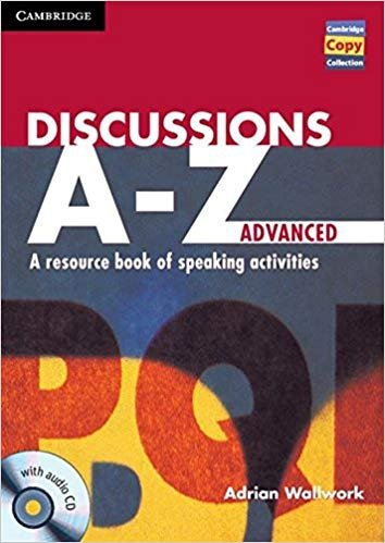 Discussions Advanced A resource book of speaking activities Adrian Wallwork