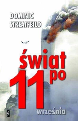 Świat po 11 września Dominic Streatfeild