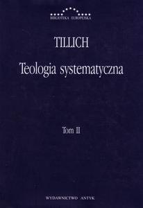 Teologia systematyczna Tom II Paul Tillich