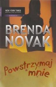 POWSTRZYMAJ MNIE Brenda Novak