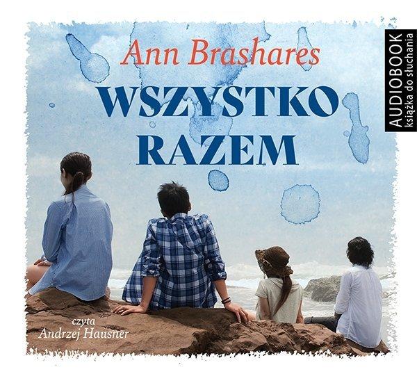 Wszystko razem Ann Brashares Audiobook mp3 CD