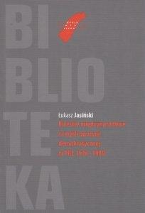 Kwestie międzynarodowe w myśli opozycji demokratycznej w PRL 1976-1980 Łukasz Jasiński