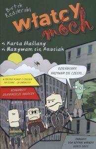 Włatcy móch Karta Maślany / Nazywam się Anusiak Część 1 Bartek Kędzierski