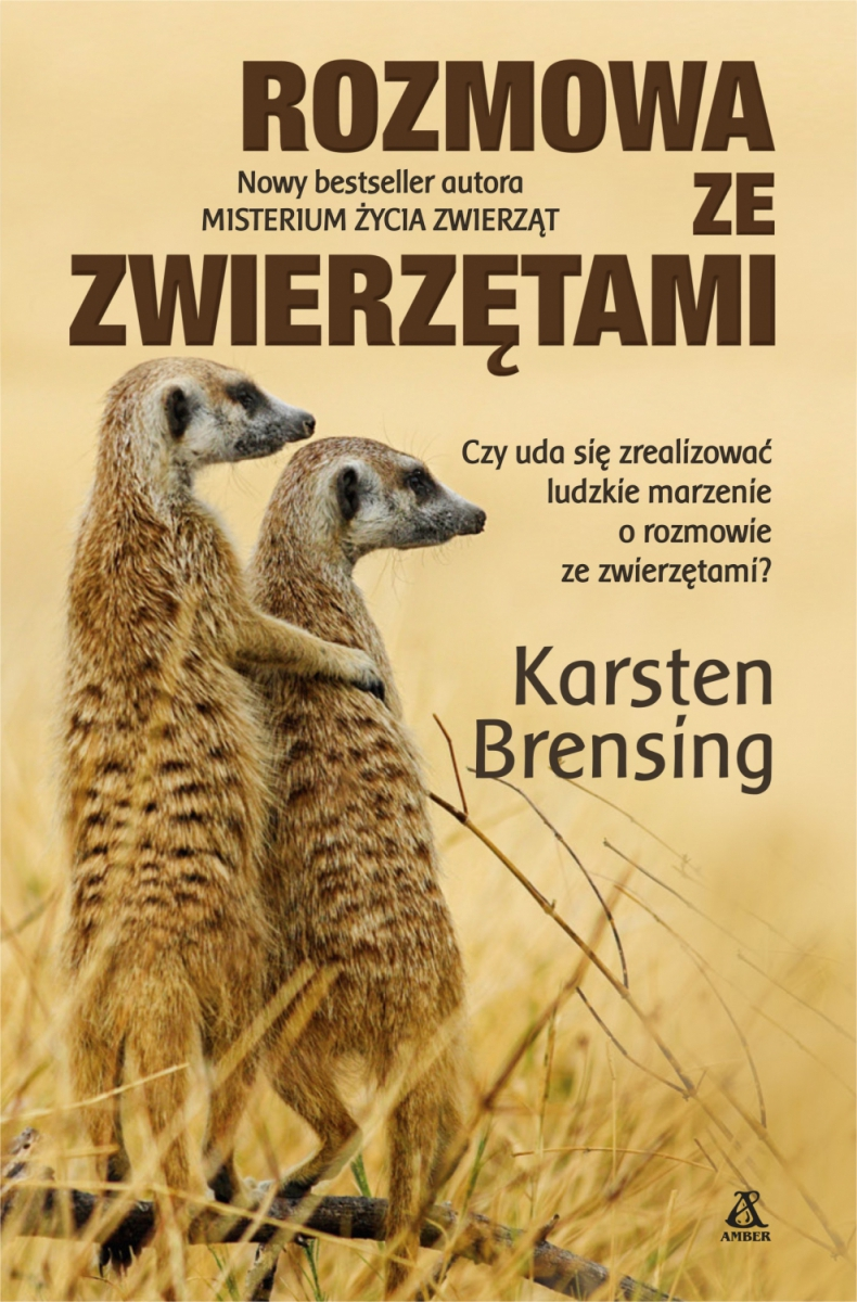 Rozmowa ze zwierzętami Karsten Brensing
