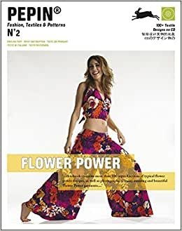 Flower power Pepin Fashion, Textiles & Patterns  Pepin Van Roojen