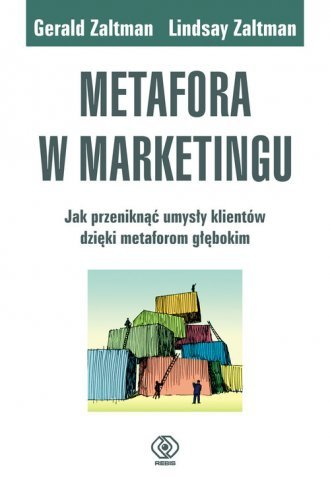 Metafora w marketingu Gerald Zaltman, Lindsay Zaltman