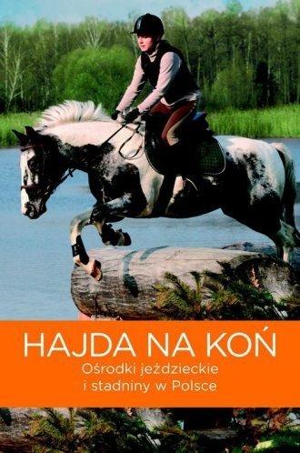 Hajda na koń Marta M. Jarzębowska