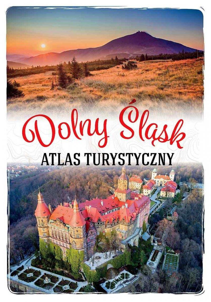 Dolny Śląsk Atlas turystyczny Monika Bronowicka