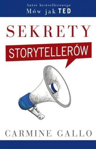 Sekrety storytellerów Carmine Gallo