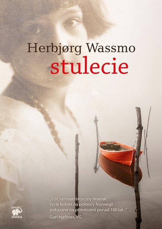 Stulecie Herbjorg Wassmo