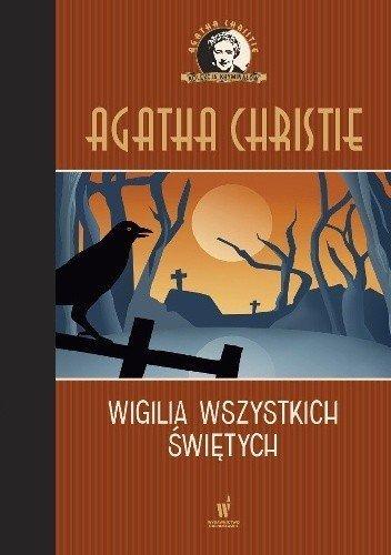 Wigilia Wszystkich Świętych Kolekcja kryminałów nr 53 Agatha Christie