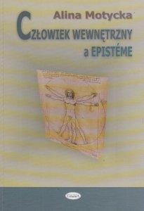 Człowiek wewnętrzny a episteme Alina Motycka