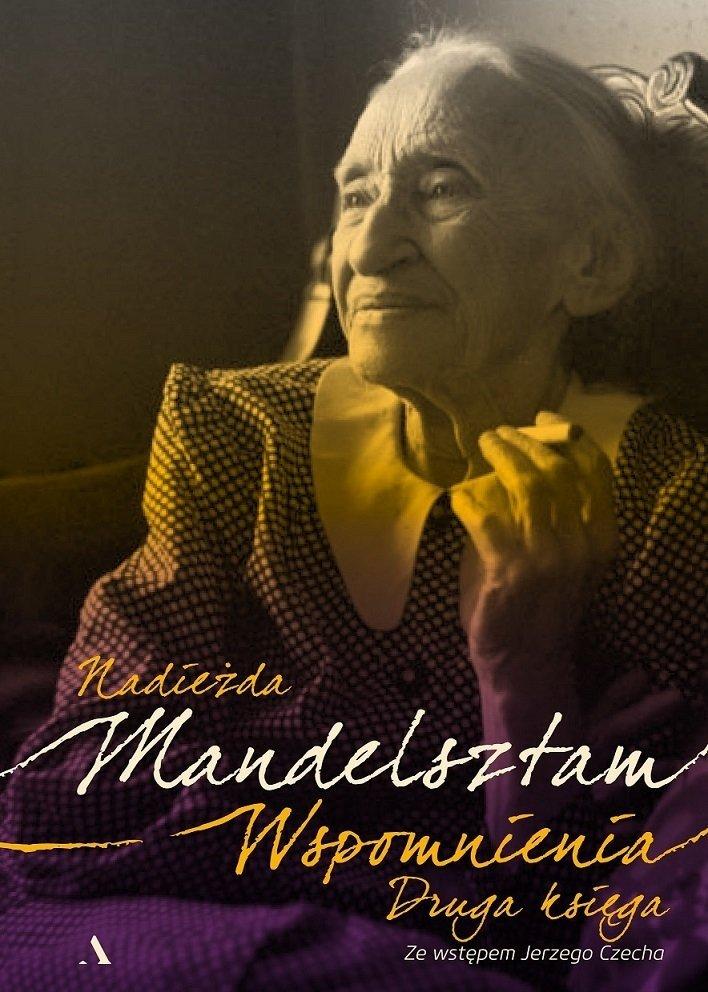 Wspomnienia Druga księga Nadieżda Mandelsztam