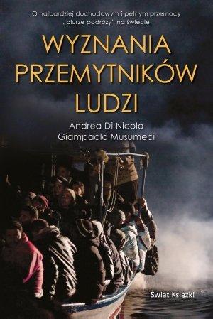 Wyznania przemytników ludzi Andrea Di Nicola Giampaolo Musumeci