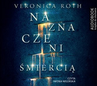 Naznaczeni śmiercią Veronica Roth