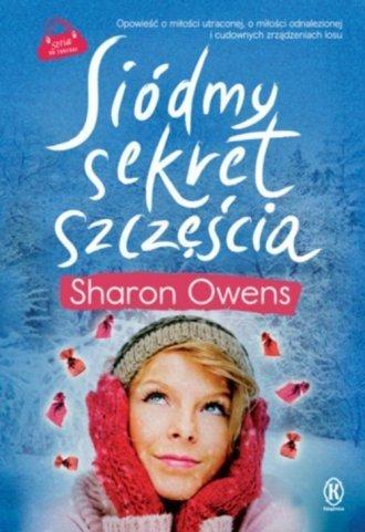Siódmy sekret szczęścia Sharon Owens
