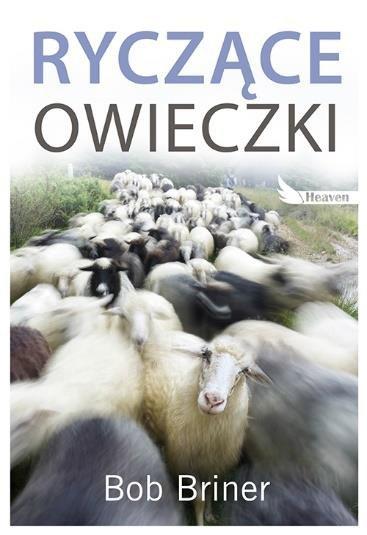 Ryczące owieczki Bob Briner