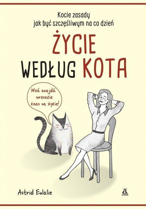 Życie według kota Astrid Eulalie