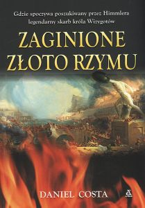 Zaginione złoto Rzymu Daniel Costa