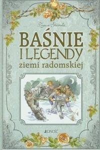 Baśnie i legendy ziemi radomskiej Zenon Gierała