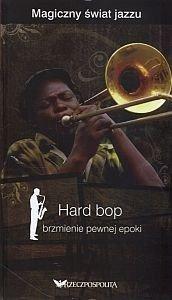 Magiczny świat jazzu Tom 7 Hard bop brzmienie pewnej epoki + 2 płyty CD
