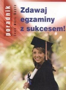 Zdawaj egzaminy z sukcesem! Jean-Marc Bayle