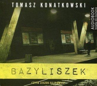 Bazyliszek (CD mp3) Tomasz Konatkowski
