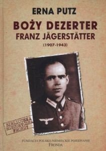 BOŻY DEZERTER FRANZ JAGERSTATTER Erna Putz