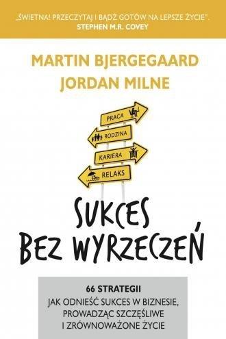 Sukces bez wyrzeczeń Martin Bjergegaard Jordan Milne