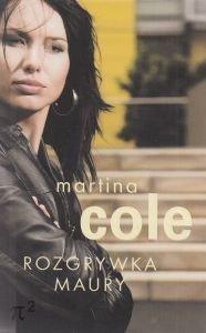 Rozgrywka Maury Martina Cole