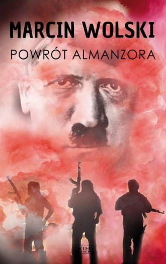 Powrót Almanzora Marcin Wolski