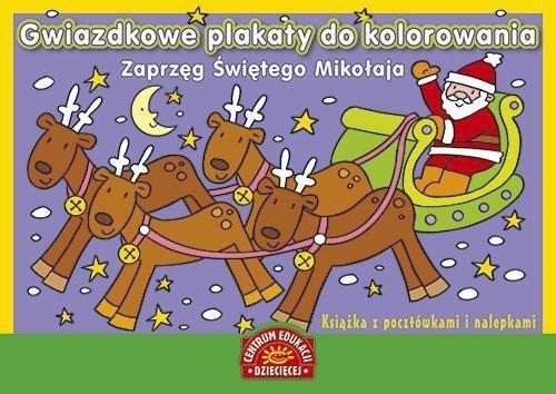 Gwiazdkowe plakaty do kolorowania Zaprzęg Świętego Mikołaja