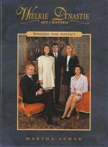 Szwedzki dom panujący Wielkie dynastie Martha Schad