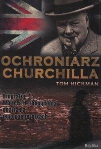 Ochroniarz Churchilla Tom Hickman