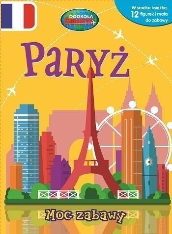 Paryż Moc zabawy