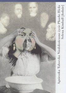 Niedokończone życie Phoebe Hicks Agnieszka Taborska
