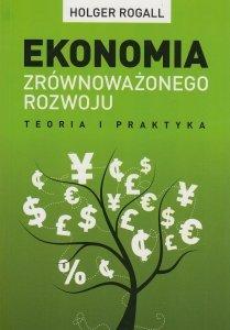 Ekonomia zrównoważonego rozwoju Rogall Holger