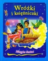 Wróżki i księżniczki Magia baśni