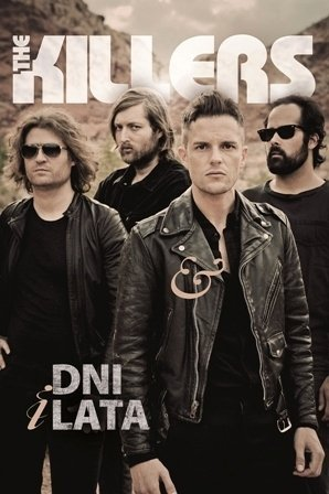 The Killers. Dni i lata Mark Beaumont