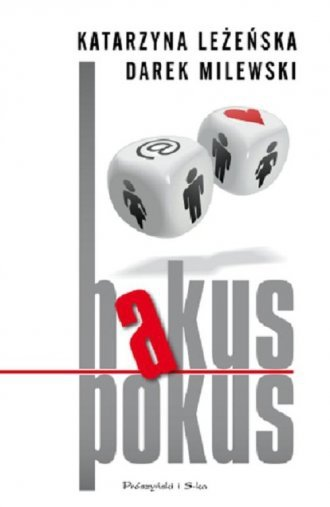 Hakus pokus Katarzyna Leżeńska, Darek Milewski