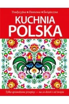 Kuchnia polska Tradycyjna, Domowa, Świąteczna