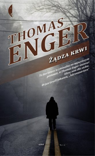 Żądza krwi Thomas Enger
