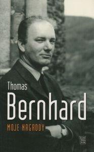 Moje nagrody Thomas Bernhard