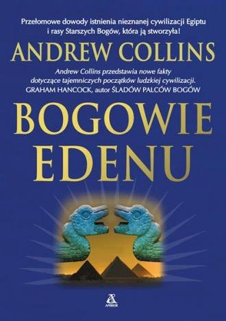 Bogowie Edenu Andrew Collins