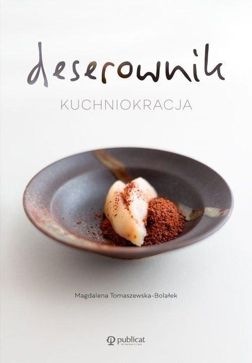 Deserownik Kuchniokracja Magdalena Tomaszewska-Bolałek