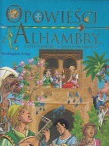 Opowieści z Alhambry czyli o miłości i innych skarbach Washington Irving