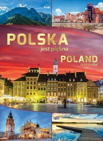 Polska jest piękna Poland is beautiful