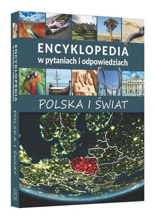 Encyklopedia w pytaniach i odpiwiedziach Polska i świat