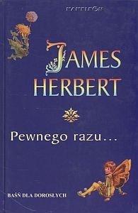 Pewnego razu … James Herbert